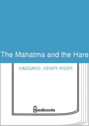 The Mahatma and the Hare