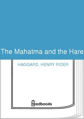 The Mahatma and the Hare