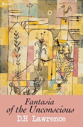 Fantasia of the Unconscious