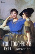 You Touched Me