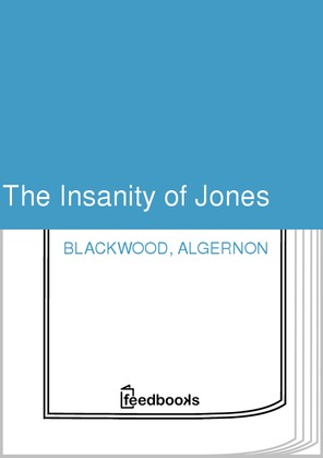 The Insanity of Jones