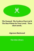The Garden of Survival