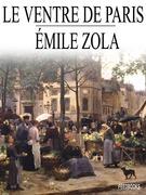 Le Ventre de Paris | Emile Zola