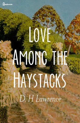 Love Among the Haystacks