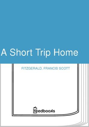 A Short Trip Home