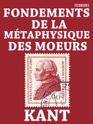 Fondements de la mtaphysique des moeurs