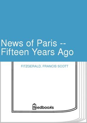 News of Paris -- Fifteen Years Ago