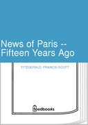 Francis Scott Fitzgerald - News of Paris -- Fifteen Years Ago