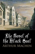 The Novel of the Black Seal