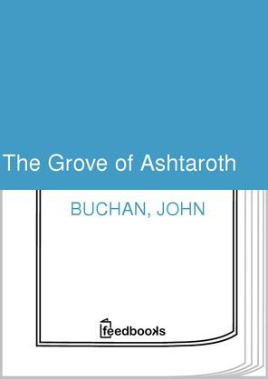 The Grove of Ashtaroth
