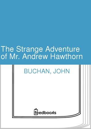 The Strange Adventure of Mr. Andrew Hawthorn