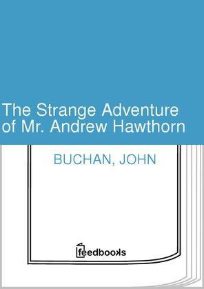 The Strange Adventure of Mr. Andrew Hawthorn