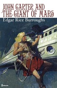 Edgar Rice Burroughs - John Carter and the Giant of Mars