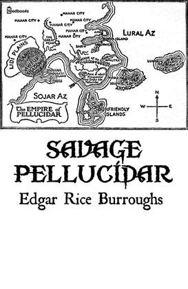 Savage Pellucidar