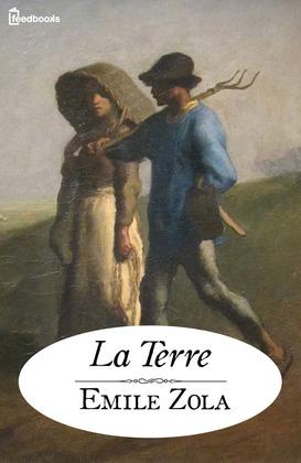 La Terre | Emile Zola