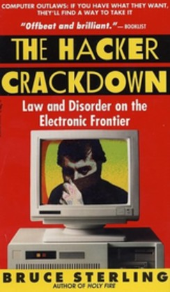 The Hacker Crackdown