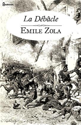 La Débâcle | Emile Zola