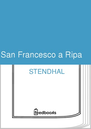 San Francesco a Ripa | Stendhal