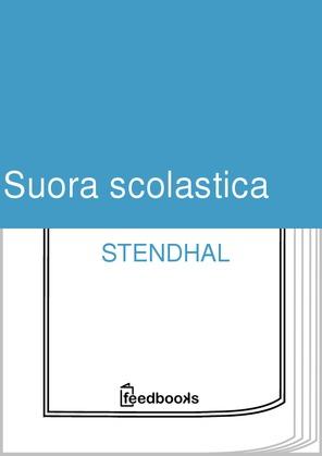 Suora scolastica | Stendhal