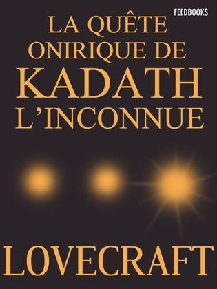 La Qute Onirique de Kadath l'Inconnue