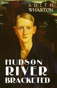 Edith Wharton - Hudson River Bracketed