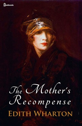 The Mother's Recompense