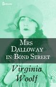 Mrs Dalloway in Bond Street