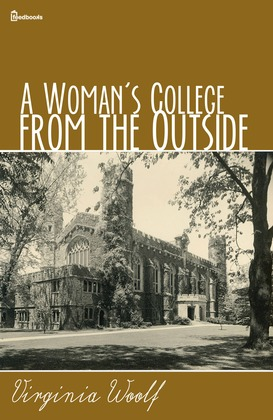 A Woman's College from the Outside