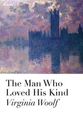 The Man Who Loved His Kind