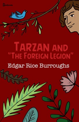 "Tarzan and ""The Foreign Legion"""