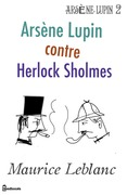Arsne Lupin contre Herlock Sholms