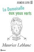 La Demoiselle aux yeux verts | Maurice Leblanc