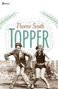 Thorne Smith - Topper
