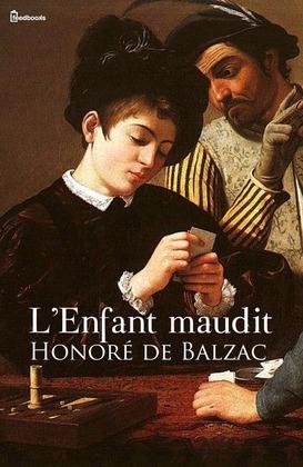 L'Enfant maudit   Honoré de  Balzac