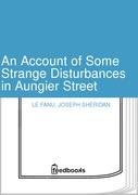 An Account of Some Strange Disturbances in Aungier Street