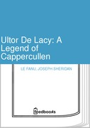 Ultor De Lacy: A Legend of Cappercullen