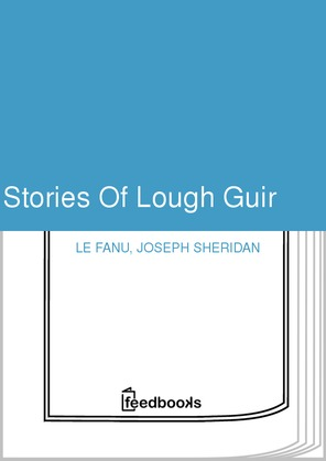 Stories Of Lough Guir