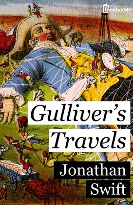 Gulliver's Travels - Jonathan Swift | Feedbooks