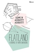 Flatland: A Romance of Many Dimensions