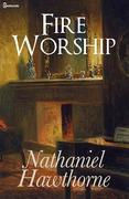 Fire Worship