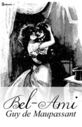 Bel-Ami | Guy de Maupassant