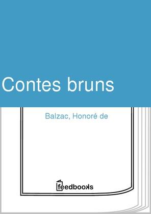 Contes bruns   Honoré de  Balzac