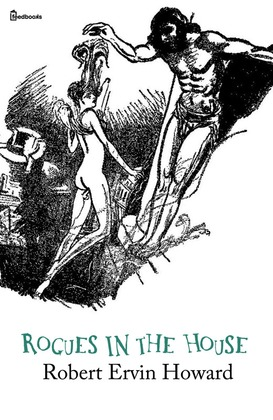 Rogues in the House