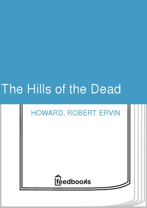The Hills of the Dead