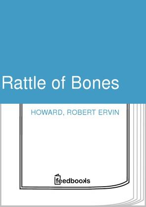 Rattle of Bones