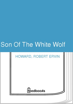 Son Of The White Wolf
