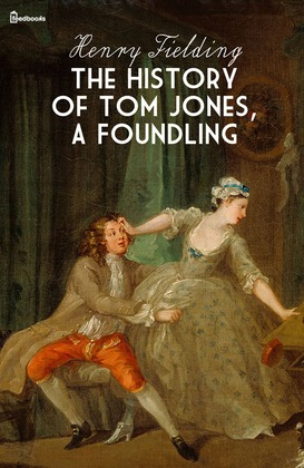 an analysis of tom jones by henry fielding Chapter summary for henry fielding's tom jones, book 4 chapters 6 10 summary find a summary of this and each chapter of tom jones.