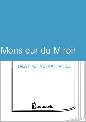 Monsieur du Miroir