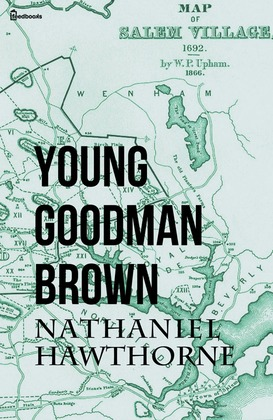 essays on young goodman brown our work the symbolism in young goodman brown essays