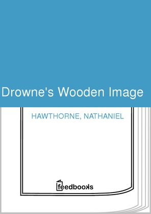 Drowne's Wooden Image 